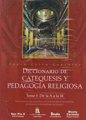 Diccionario de Catequesis y Pedagogia Religiosa